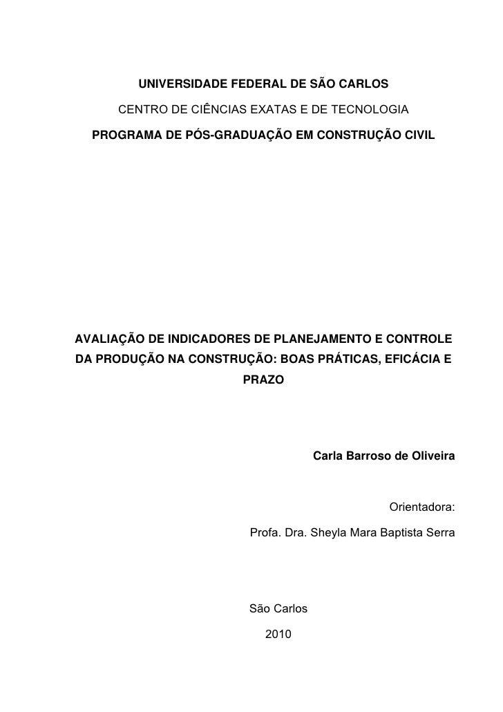 UNIVERSIDADE FEDERAL DE SÃO CARLOS       CENTRO DE CIÊNCIAS EXATAS E DE TECNOLOGIA    PROGRAMA DE PÓS-GRADUAÇÃO EM CONSTRU...