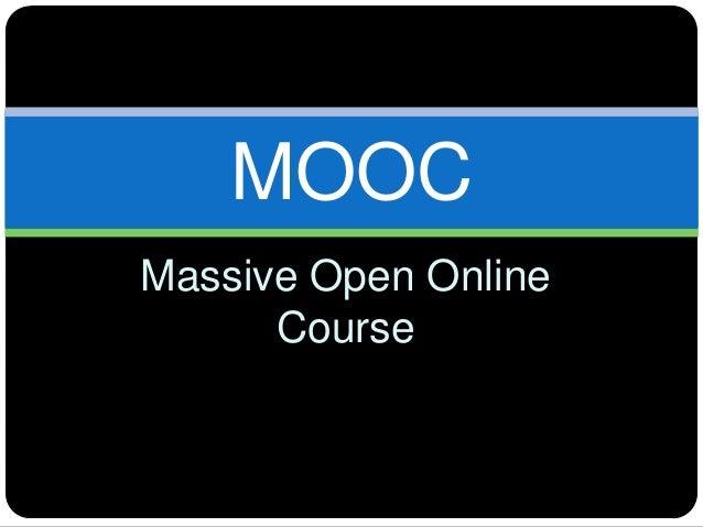 Massive Open OnlineCourseMOOC
