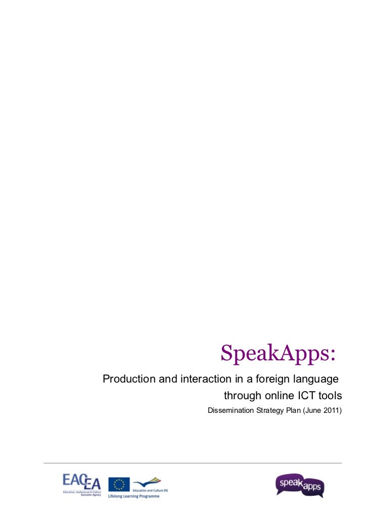 SpeakApps:Production and interaction in a foreign language                         through online ICT tools               ...