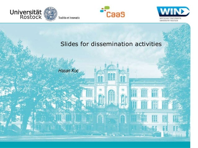 Slides for dissemination activities  Hasan Koc