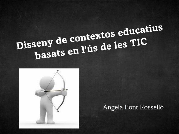 Disseny de contextos educatius. Objectius