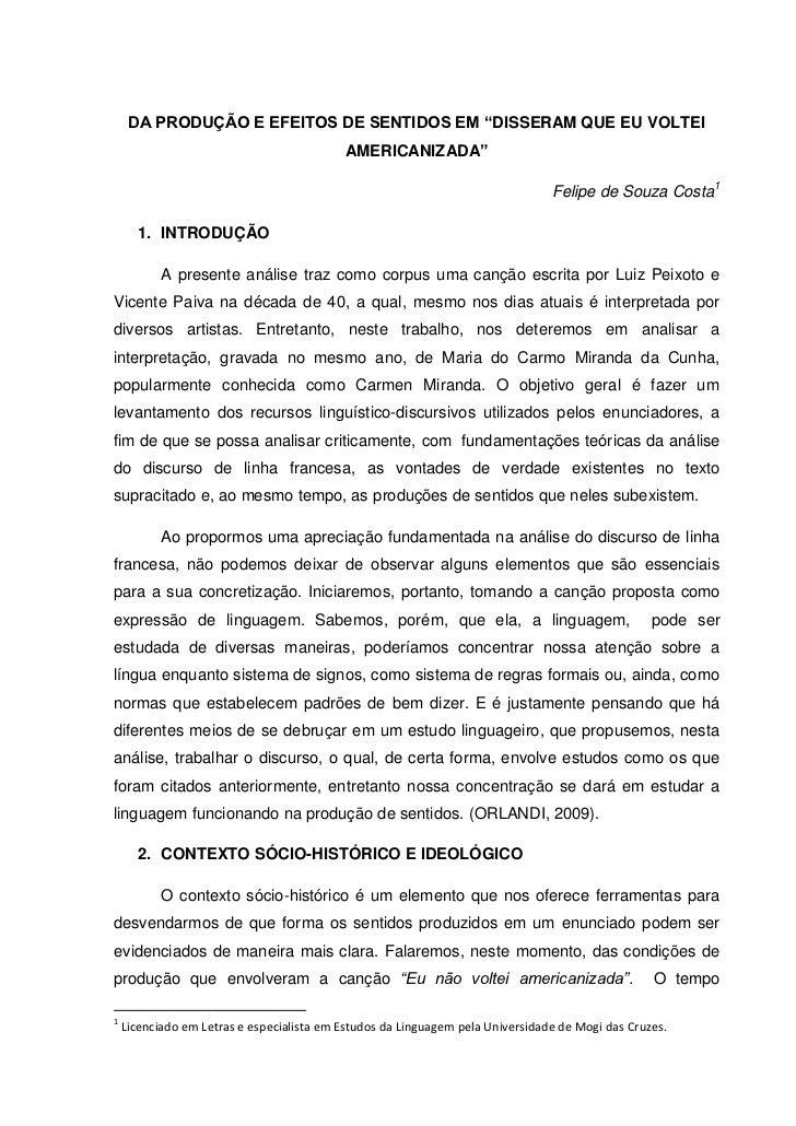 """DA PRODUÇÃO E EFEITOS DE SENTIDOS EM """"DISSERAM QUE EU VOLTEI                                           AMERICANIZADA""""     ..."""