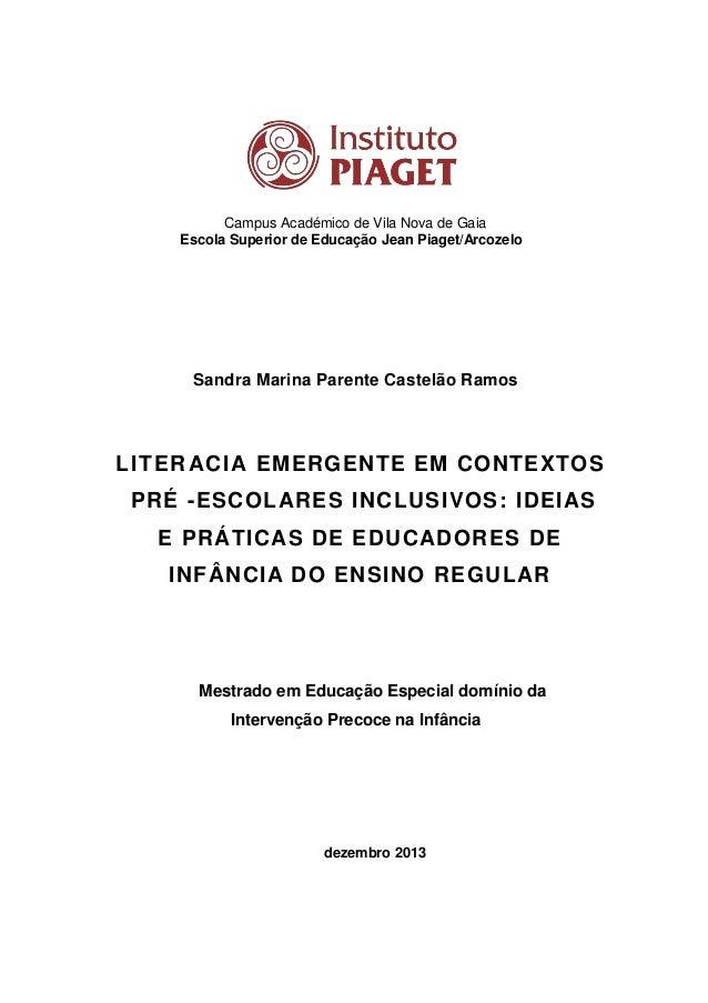 Campus Académico de Vila Nova de Gaia Escola Superior de Educação Jean Piaget/Arcozelo  Sandra Marina Parente Castelão Ram...
