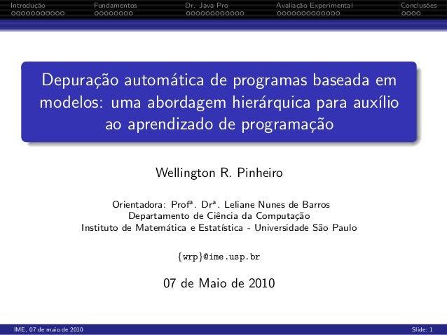 Introdu¸ao       c˜                 Fundamentos         Dr. Java Pro         Avalia¸ao Experimental                       ...