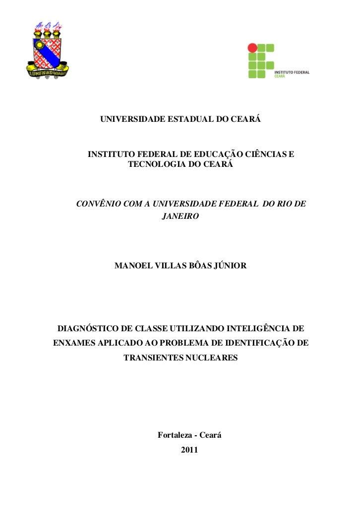 UNIVERSIDADE ESTADUAL DO CEARÁ      INSTITUTO FEDERAL DE EDUCAÇÃO CIÊNCIAS E              TECNOLOGIA DO CEARÁ    CONVÊNIO ...