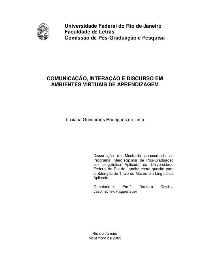 Universidade Federal do Rio de Janeiro     Faculdade de Letras     Comissão de Pós-Graduação e PesquisaCOMUNICAÇÃO, INTERA...