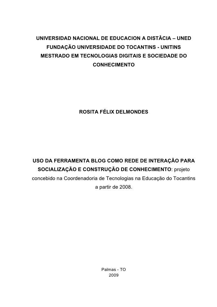 UNIVERSIDAD NACIONAL DE EDUCACION A DISTÂCIA – UNED      FUNDAÇÃO UNIVERSIDADE DO TOCANTINS - UNITINS    MESTRADO EM TECNO...