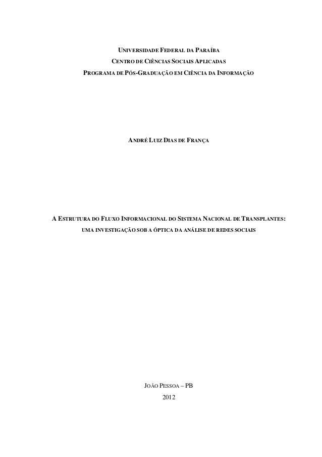 A Estrutura do Fluxo Informacional do Sistema Nacional de Transplantes: uma investigação sob a óptica da análise de redes sociais