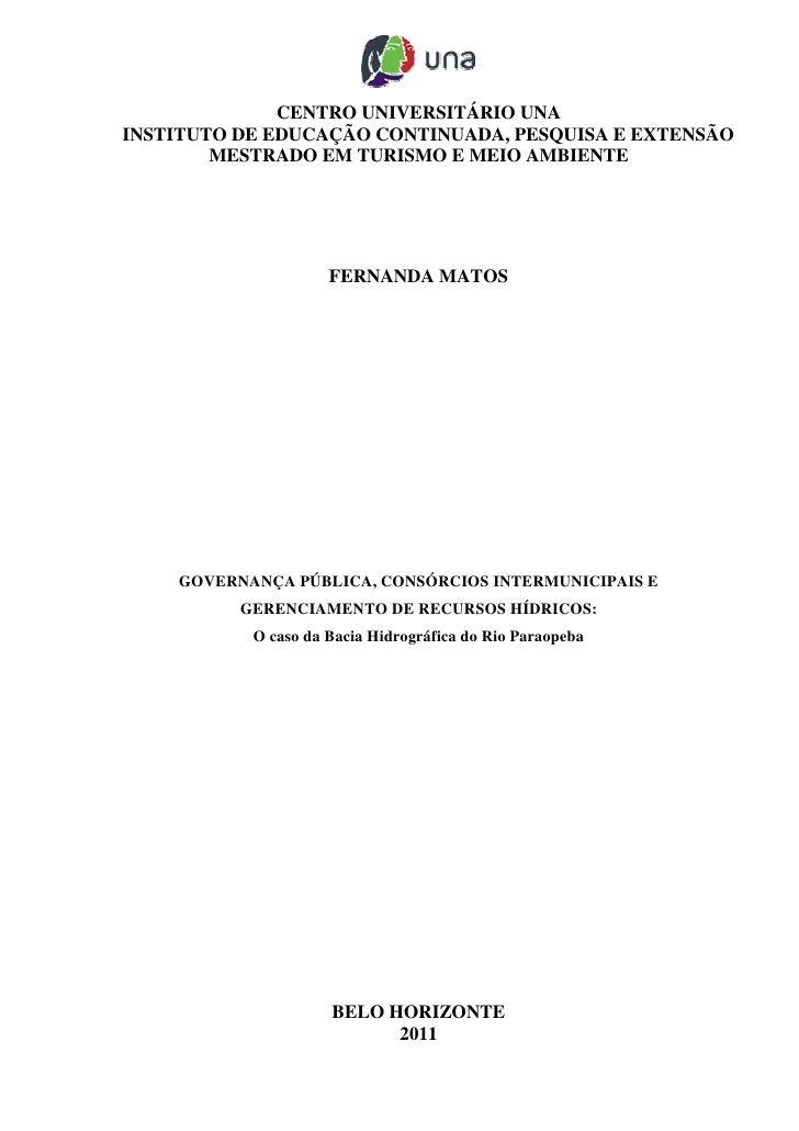 CENTRO UNIVERSITÁRIO UNAINSTITUTO DE EDUCAÇÃO CONTINUADA, PESQUISA E EXTENSÃO        MESTRADO EM TURISMO E MEIO AMBIENTE  ...