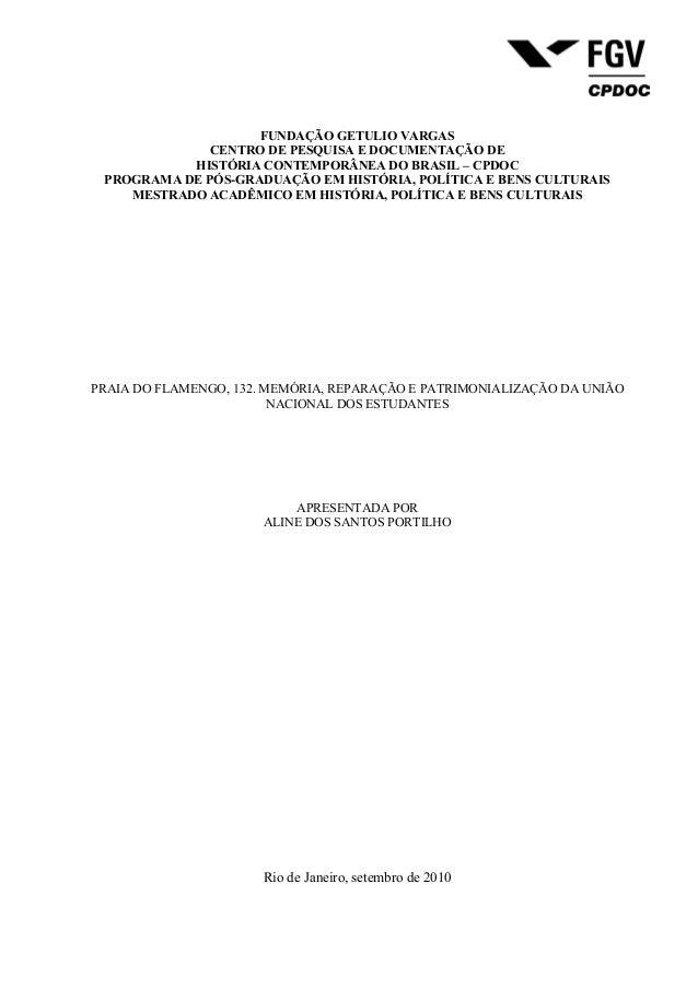 FUNDAÇÃO GETULIO VARGASCENTRO DE PESQUISA E DOCUMENTAÇÃO DEHISTÓRIA CONTEMPORÂNEA DO BRASIL – CPDOCPROGRAMA DE PÓS-GRADUAÇ...