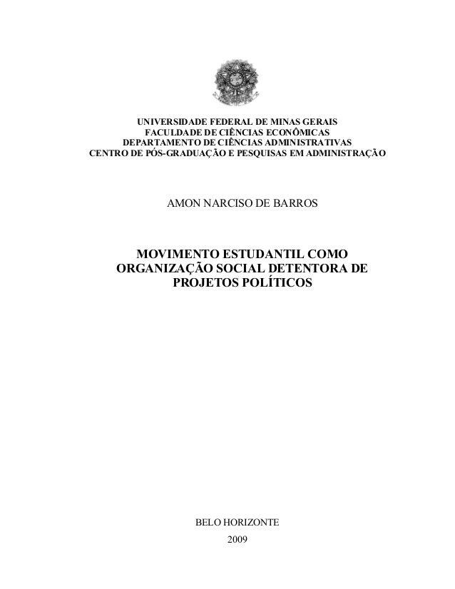 UNIVERSIDADE FEDERAL DE MINAS GERAIS FACULDADE DE CIÊNCIAS ECONÔMICAS DEPARTAMENTO DE CIÊNCIAS ADMINISTRATIVAS CENTRO DE P...