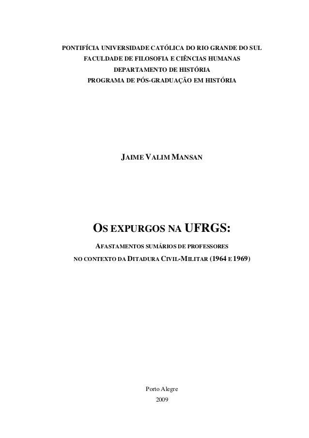 PONTIFÍCIA UNIVERSIDADE CATÓLICA DO RIO GRANDE DO SULFACULDADE DE FILOSOFIA E CIÊNCIAS HUMANASDEPARTAMENTO DE HISTÓRIAPROG...