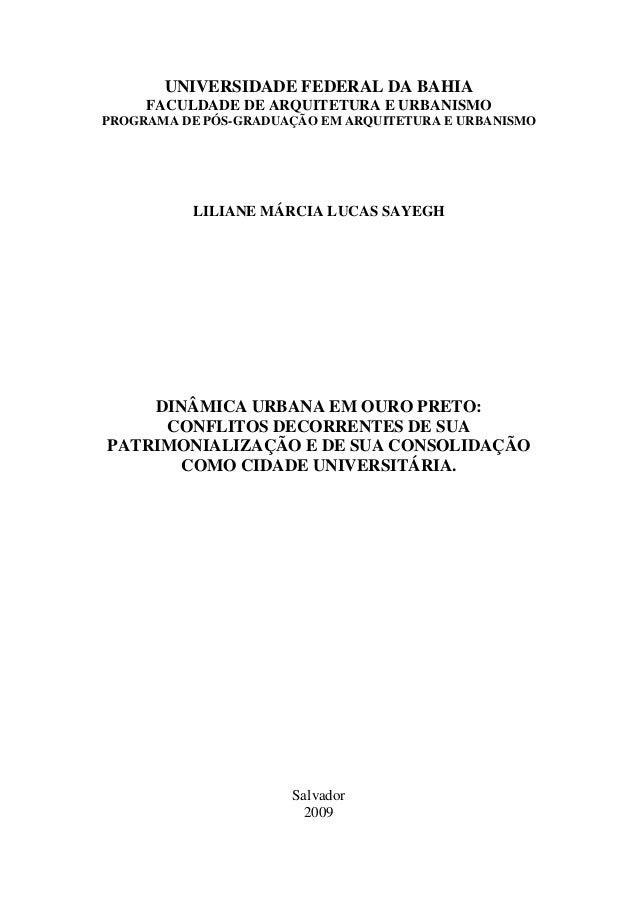 UNIVERSIDADE FEDERAL DA BAHIA FACULDADE DE ARQUITETURA E URBANISMO PROGRAMA DE PÓS-GRADUAÇÃO EM ARQUITETURA E URBANISMO LI...