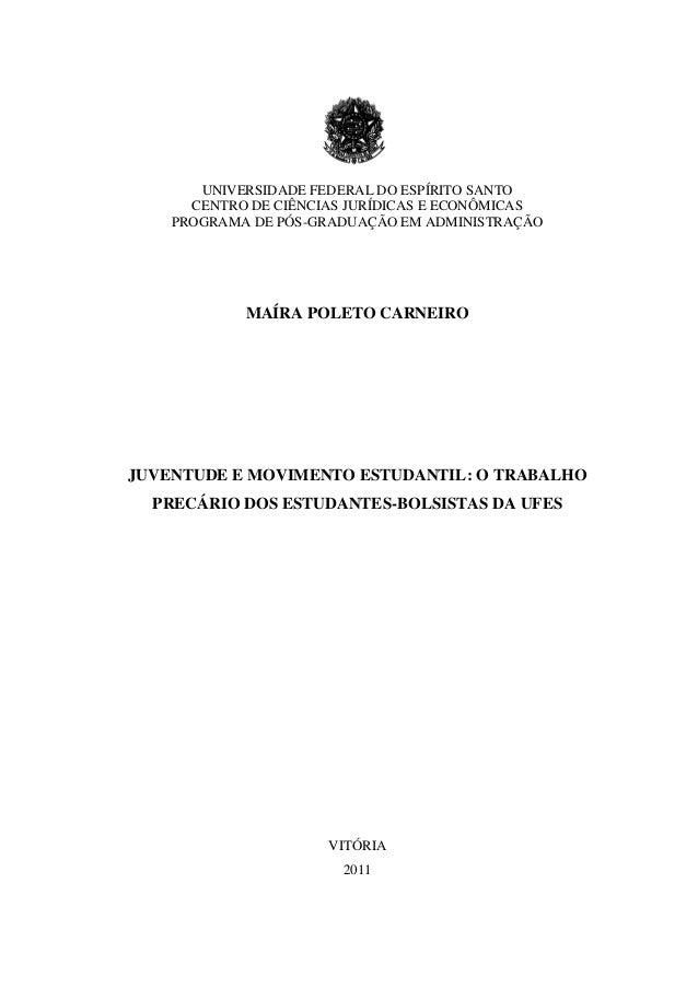 UNIVERSIDADE FEDERAL DO ESPÍRITO SANTOCENTRO DE CIÊNCIAS JURÍDICAS E ECONÔMICASPROGRAMA DE PÓS-GRADUAÇÃO EM ADMINISTRAÇÃOM...