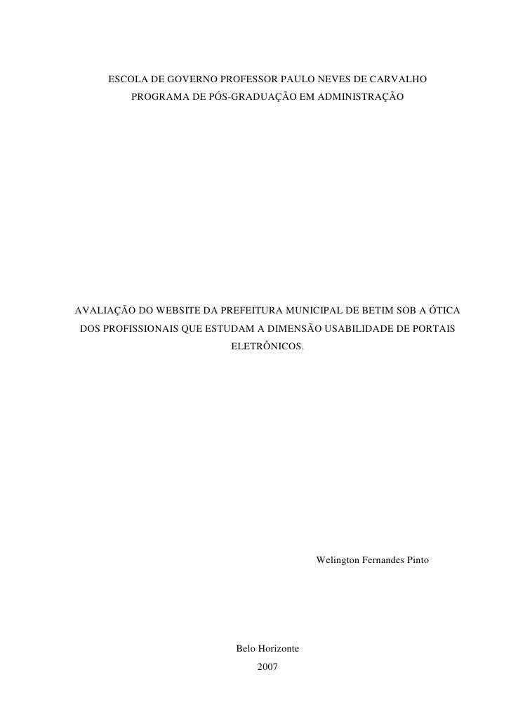 ESCOLA DE GOVERNO PROFESSOR PAULO NEVES DE CARVALHO          PROGRAMA DE PÓS-GRADUAÇÃO EM ADMINISTRAÇÃO     AVALIAÇÃO DO W...