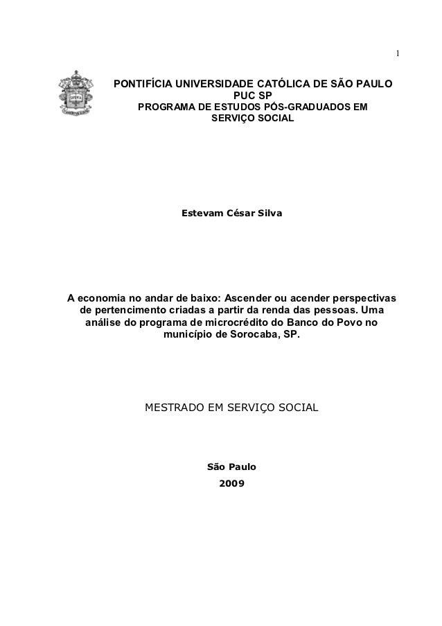 1        PONTIFÍCIA UNIVERSIDADE CATÓLICA DE SÃO PAULO                            PUC SP             PROGRAMA DE ESTUDOS P...