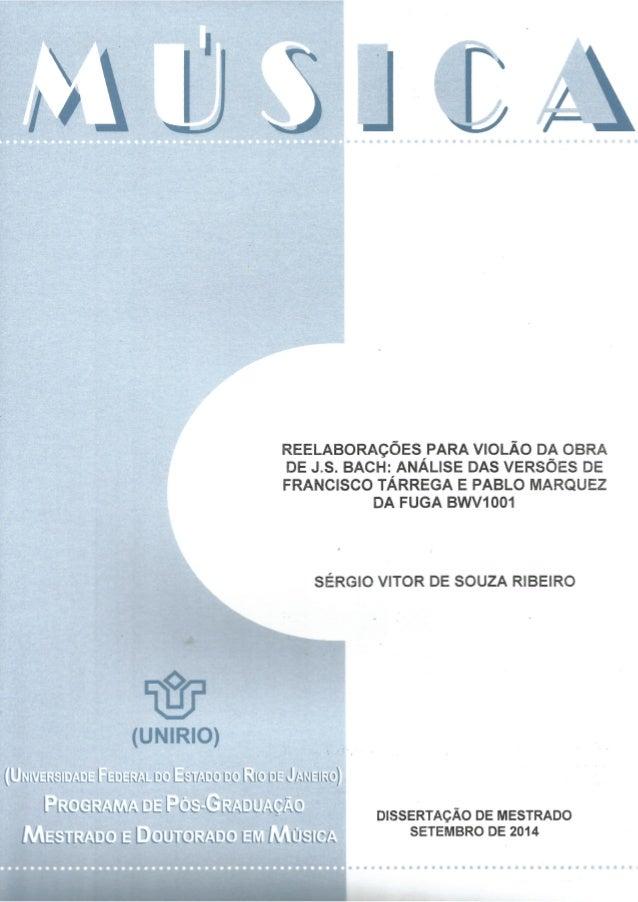 UNIVERSIDADE FEDERAL DO ESTADO DO RIO DE JANEIRO  CENTRO DE LETRAS E ARTES  PROGRAMA DE PÓS-GRADUAÇÃO EM MÚSICA  MESTRADO ...