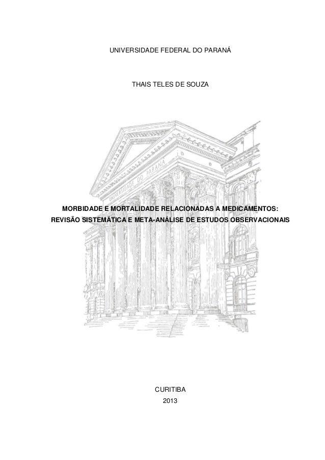 UNIVERSIDADE FEDERAL DO PARANÁ  THAIS TELES DE SOUZA  MORBIDADE E MORTALIDADE RELACIONADAS A MEDICAMENTOS: REVISÃO SISTEMÁ...