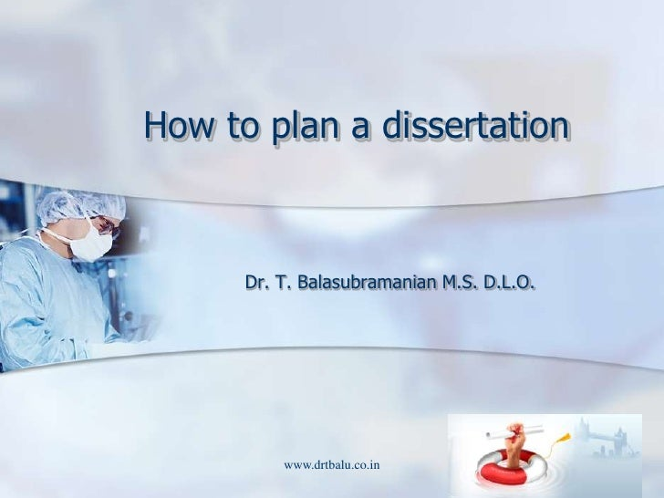How to plan a Dissertation