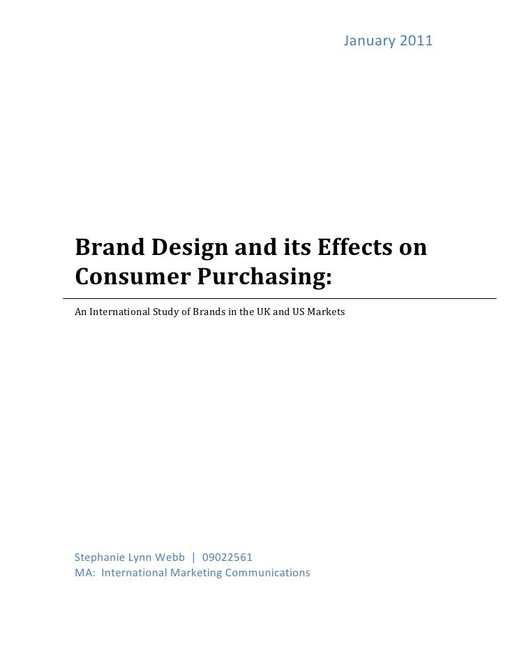 January	  2011	  	  	  	  	  	  	  	  	  Brand	  Design	  and	  its	  Effects	  on	  	  Consumer	  Purchasing:	  	  	  An	...