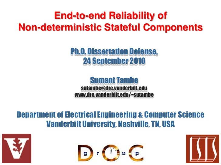 End-to-end Reliability ofNon-deterministic Stateful Components               Ph.D. Dissertation Defense,                  ...