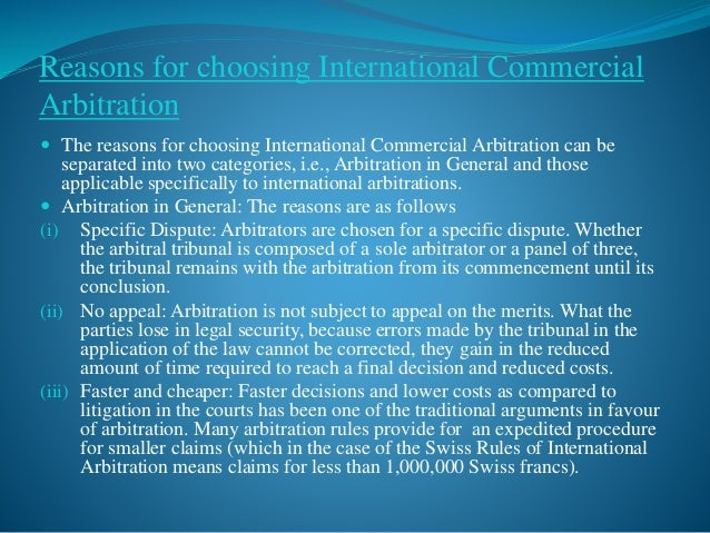 dissertations + international law International law dissertation proposal topic: does international commercial arbitration accord sufficient security and protection to private foreign investors.