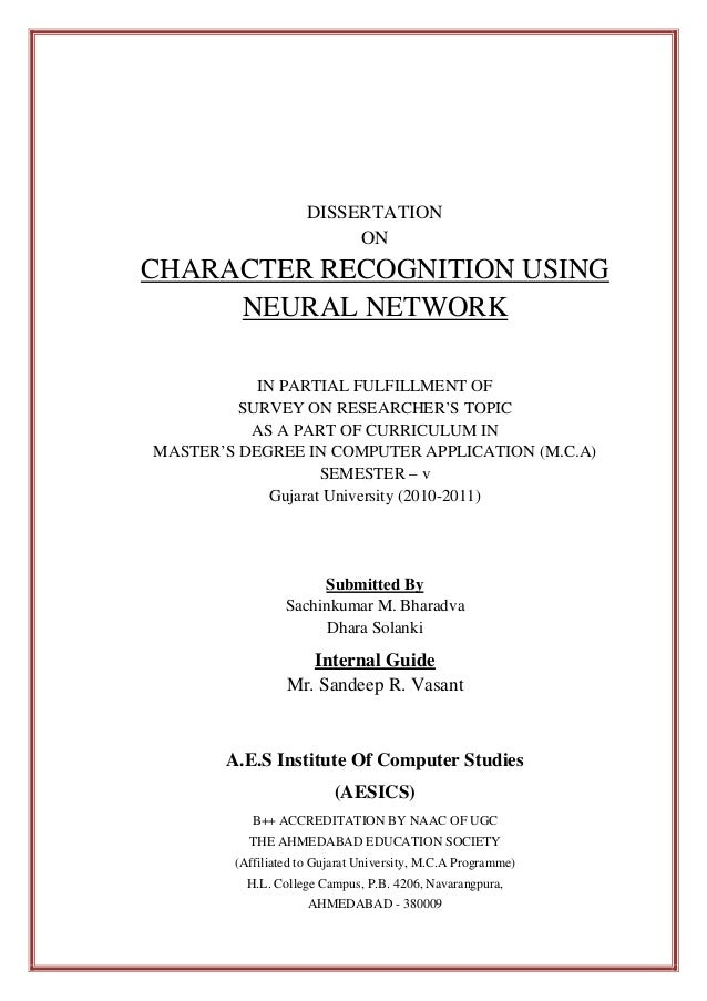 DISSERTATION ON  CHARACTER RECOGNITION USING NEURAL NETWORK IN PARTIAL FULFILLMENT OF SURVEY ON RESEARCHER'S TOPIC AS A PA...