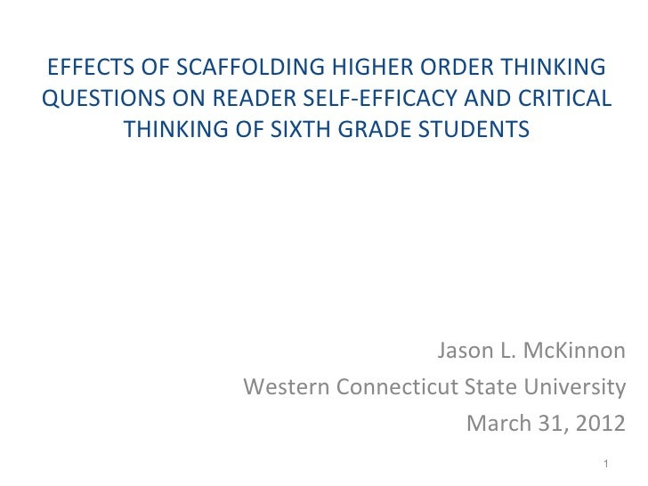 EFFECTS OF SCAFFOLDING HIGHER ORDER THINKINGQUESTIONS ON READER SELF-EFFICACY AND CRITICAL      THINKING OF SIXTH GRADE ST...