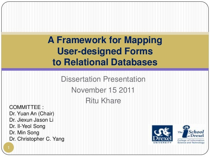 A Framework for Mapping                  User-designed Forms                 to Relational Databases                     D...