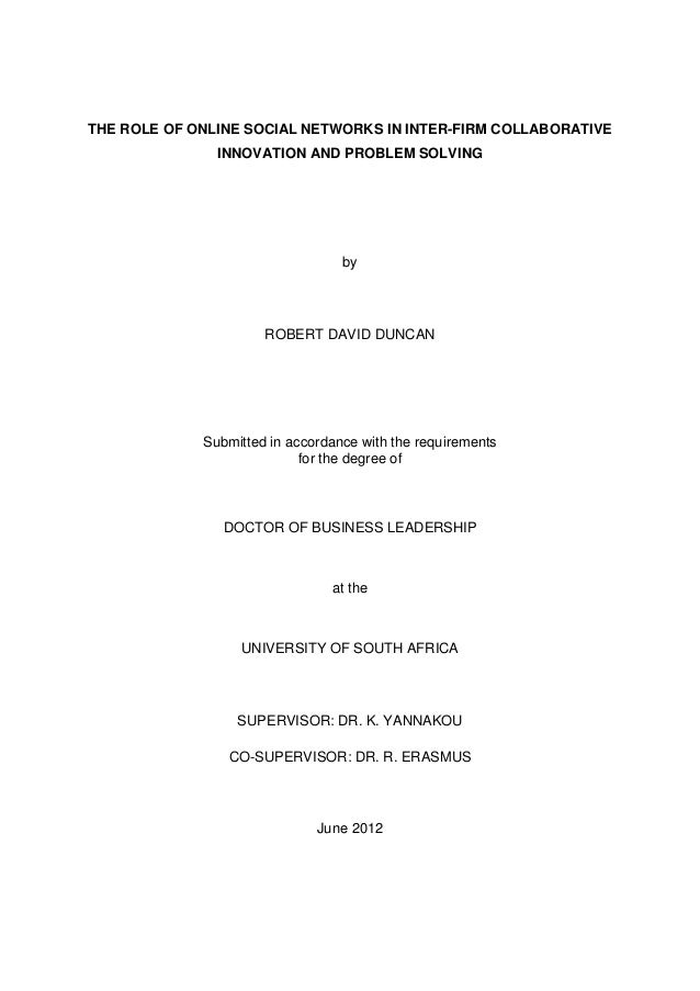 The role of online social networks in inter-firm collaborative innovation and problem solving - 2012 doctoral thesis - Robert David Duncan