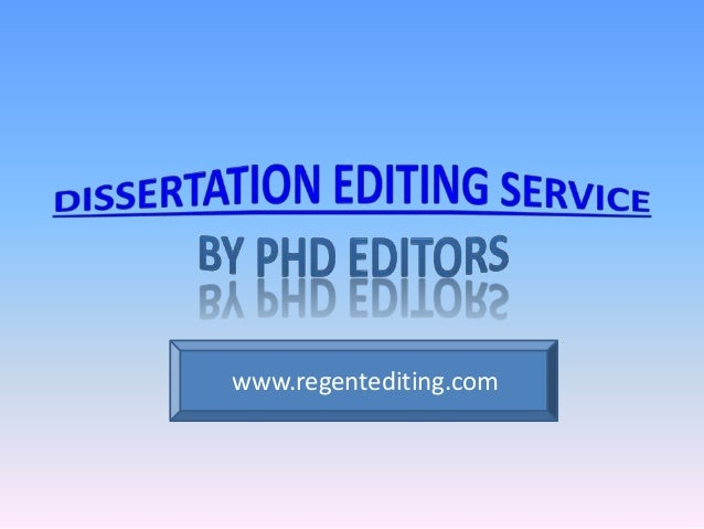 dissertation editing editors Expert custom dissertation writing and editing services get help for all levels: undergraduate, phd and master's we write on any topic from scratch.