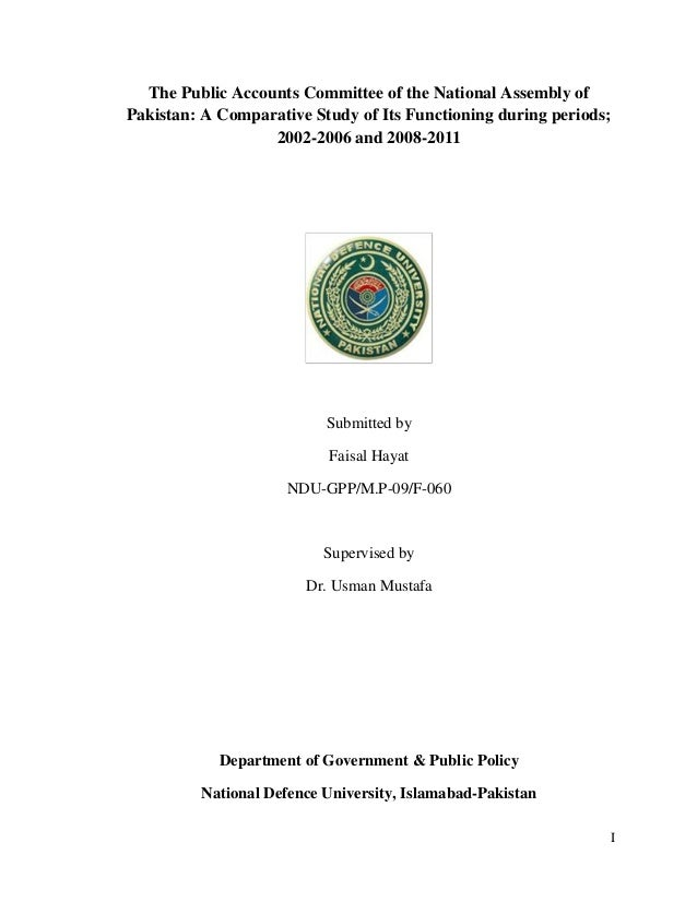 Functioning of teh Public Accounts Committee of teh National Assembly of Pakistan 2002-2011, Dissertation faisal hayat