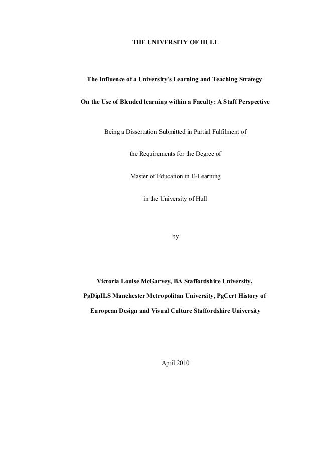 THE UNIVERSITY OF HULL  The Influence of a University's Learning and Teaching Strategy On the Use of Blended learning with...