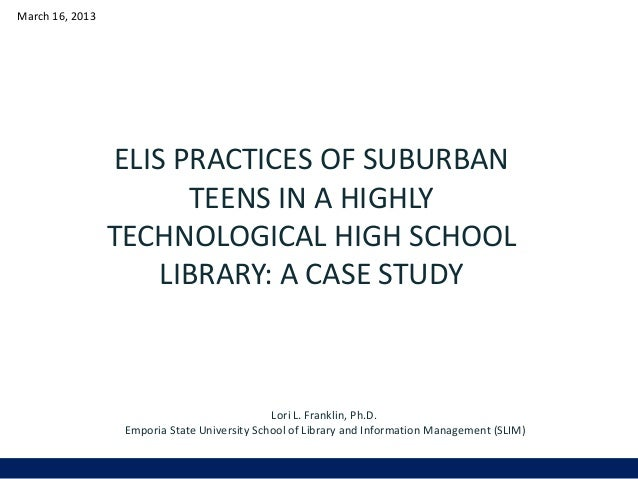 March 16, 2013                 ELIS PRACTICES OF SUBURBAN                       TEENS IN A HIGHLY                 TECHNOLO...