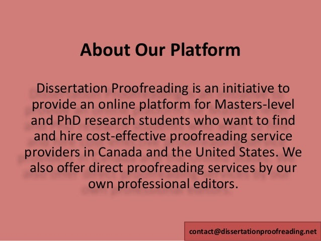 masters dissertation proof reading Dissertation proofreading services available for students professional proofreaders available 24/7.