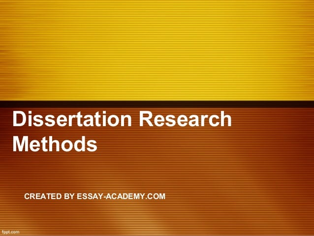 Dissertation research methodologies