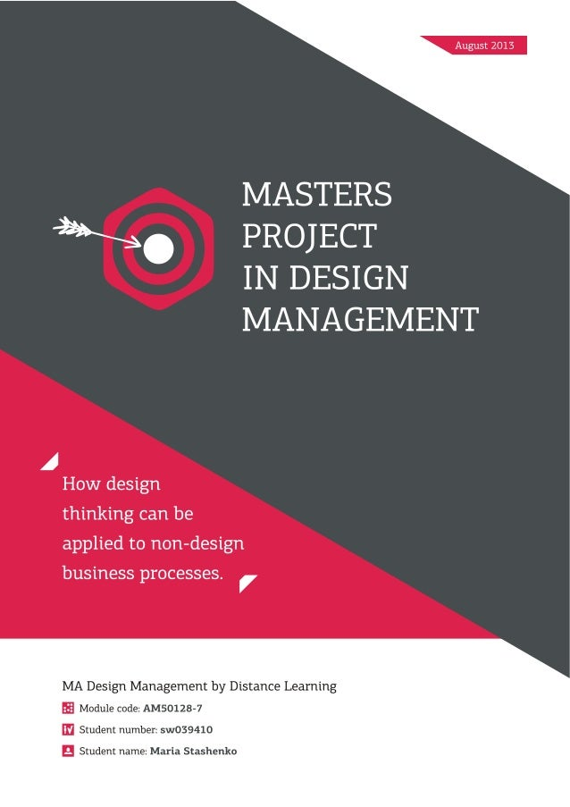 Masters Project in Design Management: Design Thinking in Business.