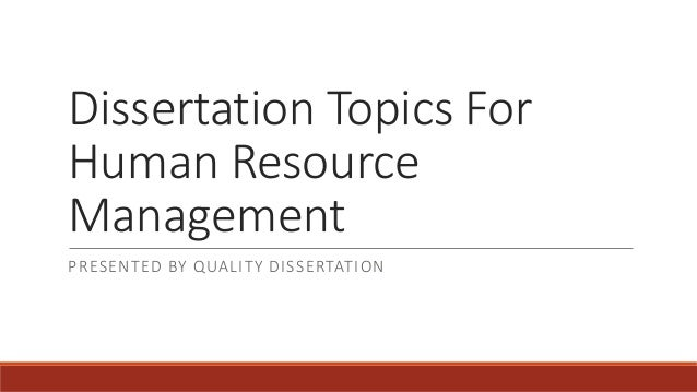 Help on dissertation human resource management