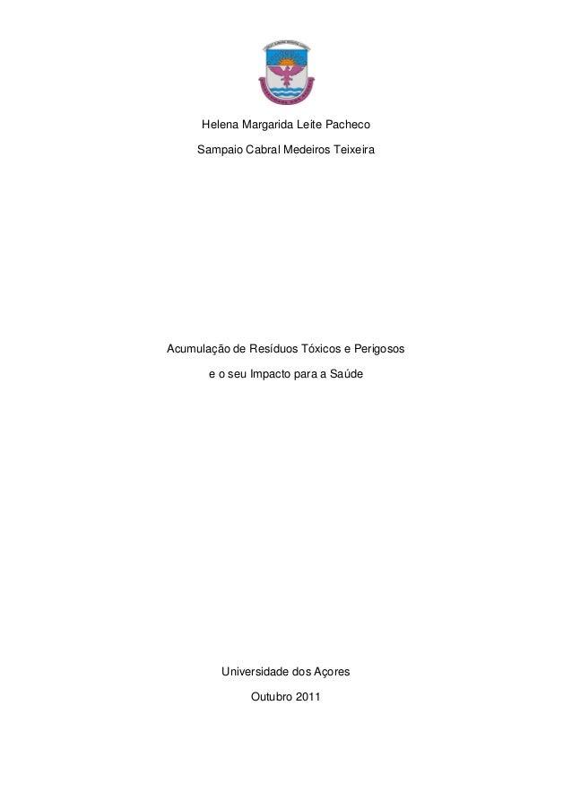 Helena Margarida Leite Pacheco Sampaio Cabral Medeiros Teixeira Acumulação de Resíduos Tóxicos e Perigosos e o seu Impacto...
