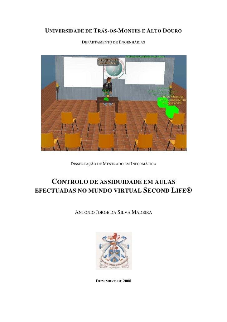 """Dissertação """"Controlo de assiduidade em aulas efectuadas no mundo virtual Second Life"""""""
