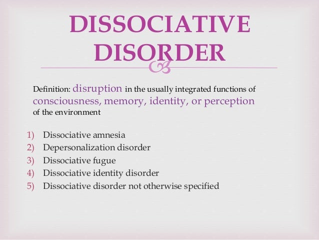dissociative disorder Dissociative identity disorder 3 different nationalistic personalities (french and german) that, when told of the other, denied any recollection or awareness of it.