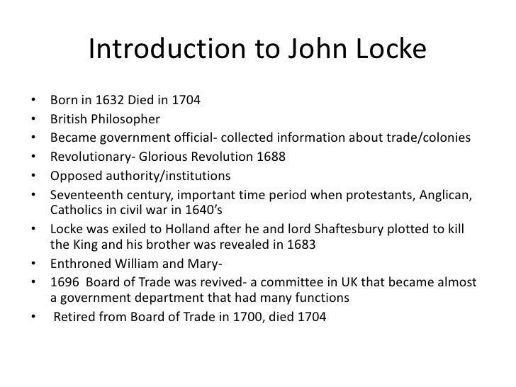 an introduction to the philosophy of john locke the enlightened Enlightenment lesson plan timeline: 120 minutes 1 identify the ideas and beliefs of the enlightenment thinkers john locke's two treatise on government.