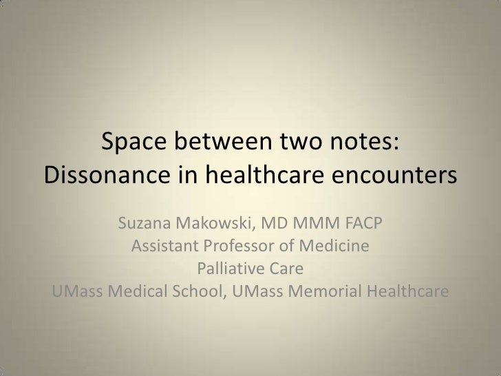 Space Between Two Notes: Dissonance in Healthcare Encounters by Makowski