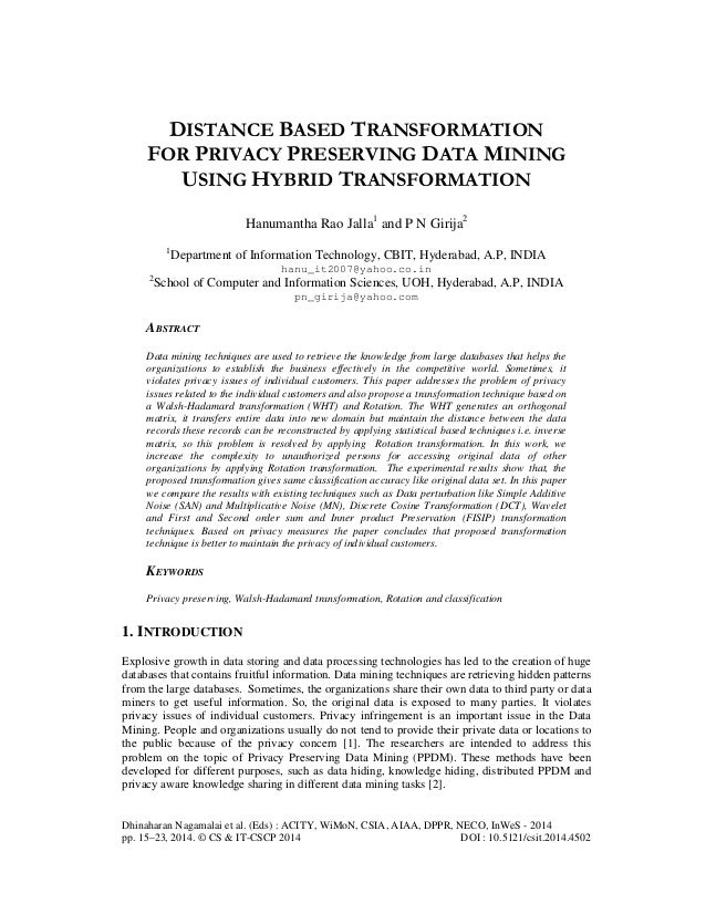 Distance based transformation for privacy preserving data mining using hybrid transformation