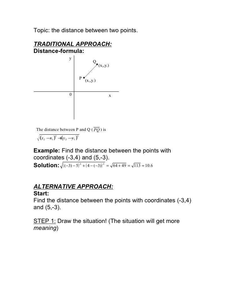 Topic: the distance between two points.  TRADITIONAL APPROACH: Distance-formula:                   y                      ...