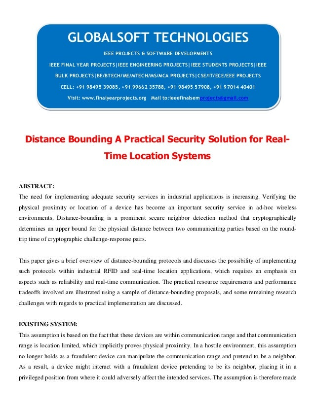 Distance Bounding A Practical Security Solution for Real- Time Location Systems ABSTRACT: The need for implementing adequa...