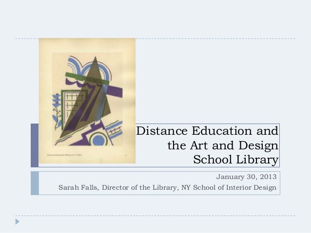 Distance Education and                            the Art and Design                                School Library        ...