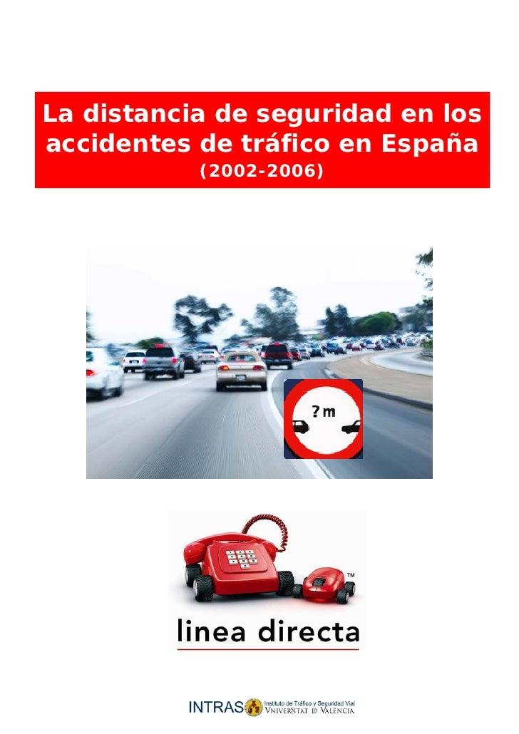 La distancia de seguridad en los accidentes de tráfico en España     La distancia de seguridad en los accidentes de tráfic...