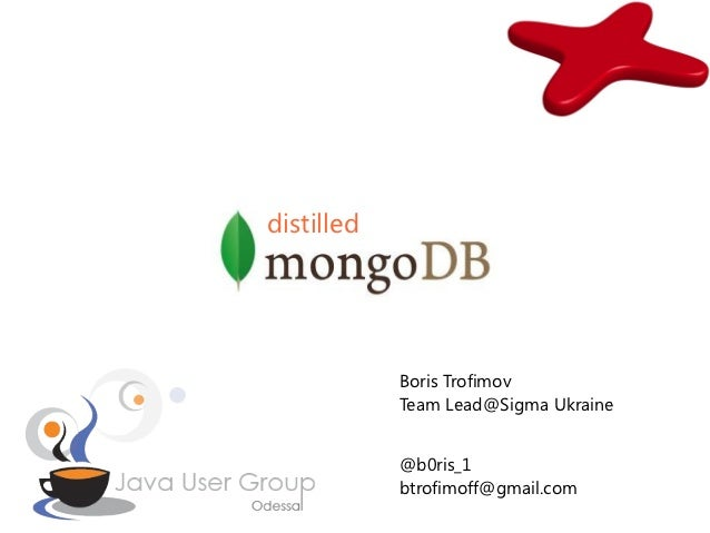 Distilled mongo db by Boris Trofimov