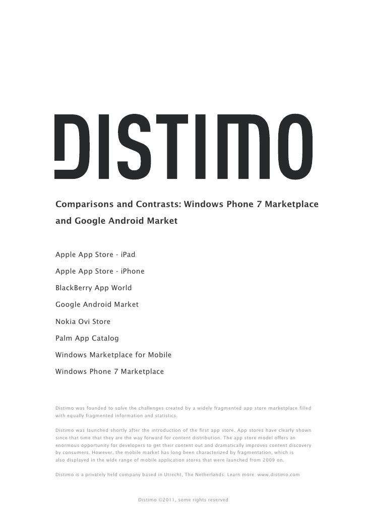 Comparisons and Contrasts: Windows Phone 7 Marketplaceand Google Android MarketApple App Store - iPadApple App Store - iPh...